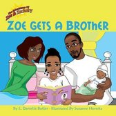 Zoe Gets a Brother