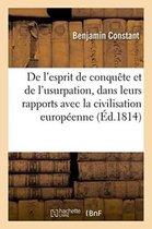De l'esprit de conquete et de l'usurpation, dans leurs rapports avec la civilisation europeenne