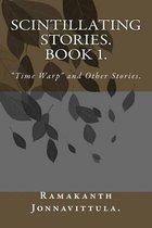 Scintillating Stories. Book 1.