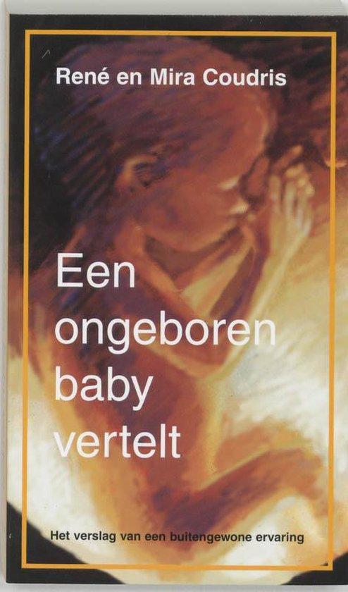 Een ongeboren baby vertelt - R. Coudris |