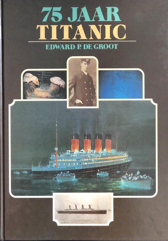Vijfenzeventig jaar Titanic - Groot pdf epub