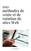 100 méthodes de vente et de rotation de sites Web
