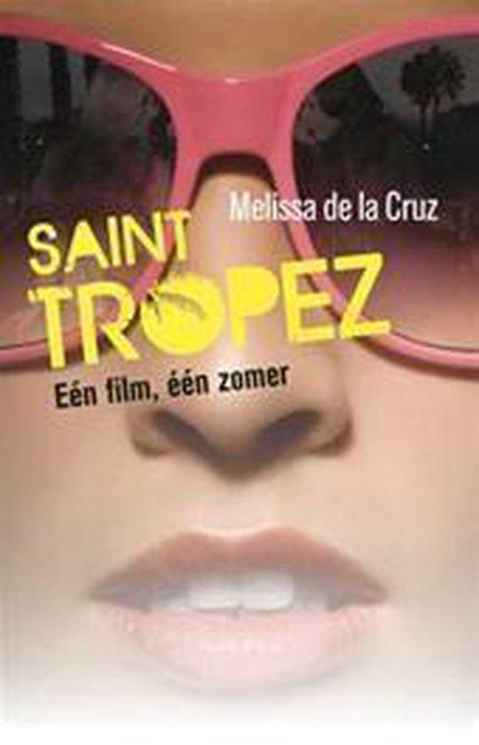 Saint Tropez - Melissa de La Cruz | Readingchampions.org.uk