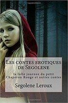 Les contes coquins de Ségolène