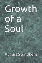 Growth of a Soul