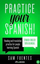 Practice Your Spanish!