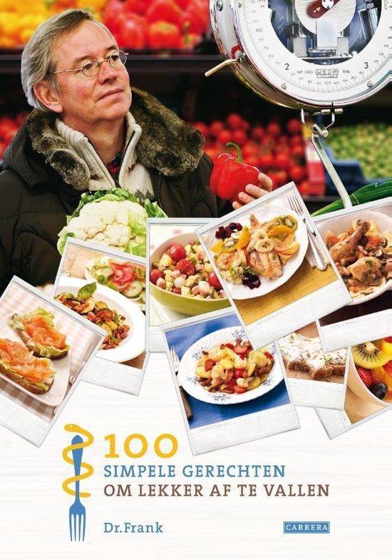 Cover van het boek '100 Simpele Gerechten Om Lekker Af Te Vallen' van Frank van Berkum