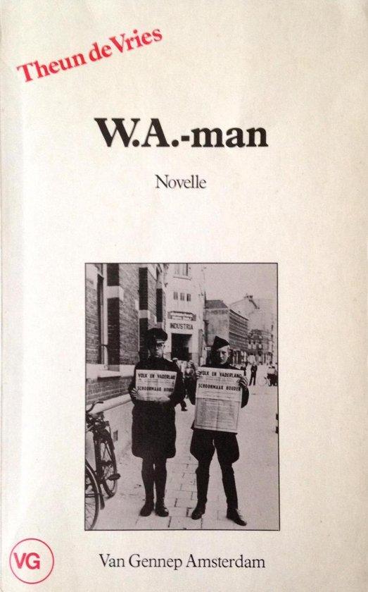 De w.a. man - Theun de Vries |