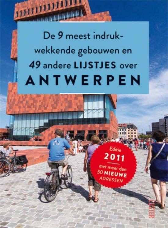 De 9 Indrukwekkendste Gebouwen En 49 Andere Lijstjes Over Antwerpen - Div  