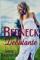 Redneck Debutante