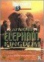 Africa's Elephant Kingdom