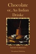 Chocolate or an Indian Drinke