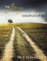 The Joy of Becoming Like Jesus