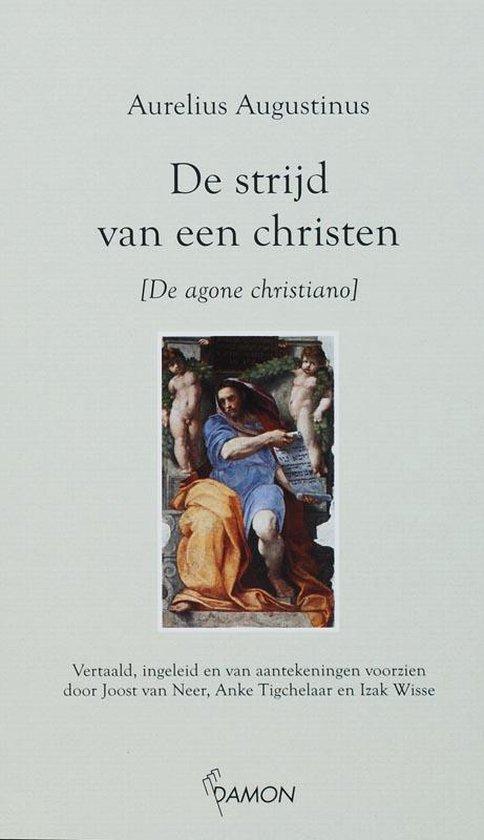 De strijd van een christen - Aurelius Augustinus | Fthsonline.com