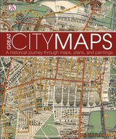 Great City Maps : A historical journey through maps, plans, and paintings