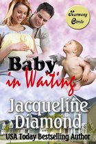 Baby in Waiting: A Delightful Romantic Comedy