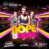 Nope Is Dope 14, Tv Noise & Jony Jr
