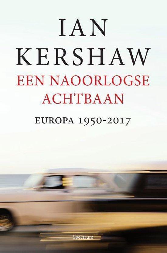 Boek cover Een naoorlogse achtbaan van Ian Kershaw (Hardcover)