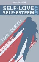 Self-Esteem and Self-Love