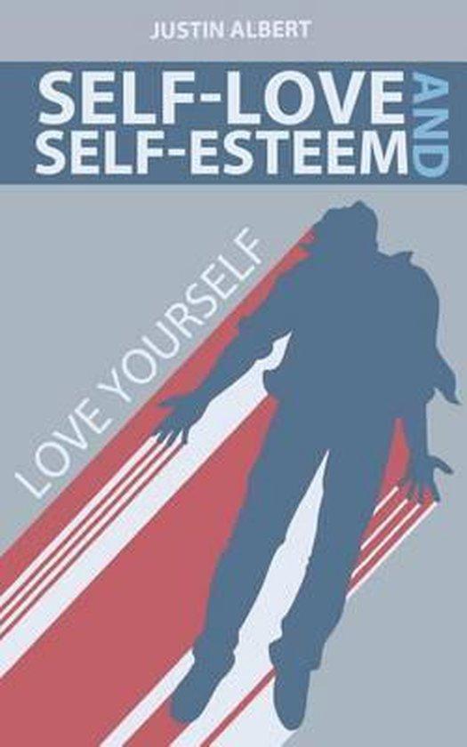 Self-Esteem and Self-Love