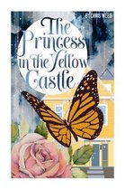 The Princess in the Yellow Castle