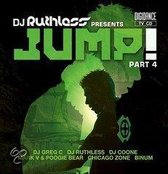 DJ Ruthless presents Jump part 4