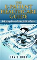 The E-Patient Healthcare Guide