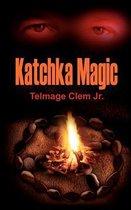 Katchka Magic