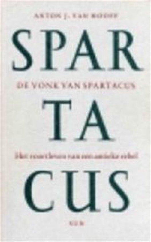De vonk van spartacus - Anton van Hooff |