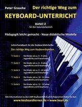 Der richtige Weg zum Keyboard-Unterricht - Band 2