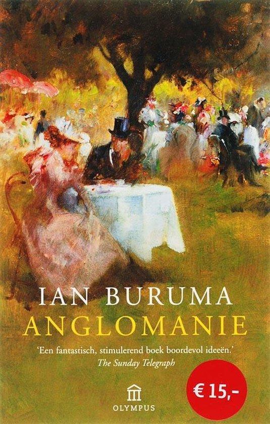 Anglomanie - Ian Buruma |