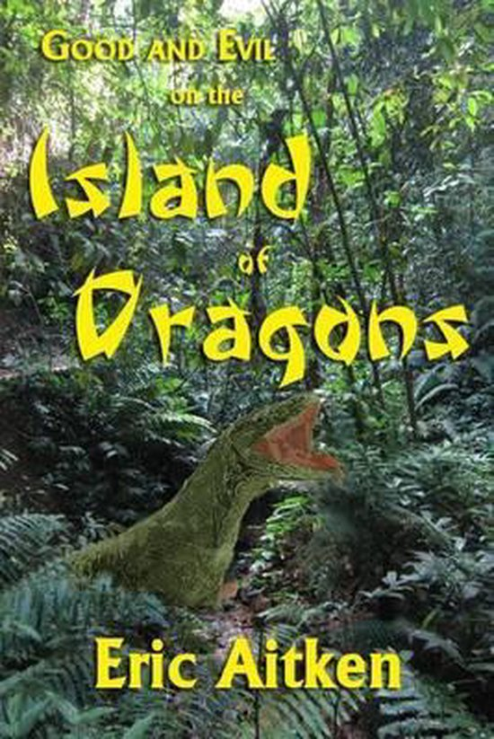 Good and Evil on the Island of Dragons