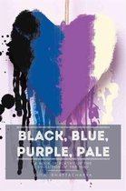 Black, Blue, Purple, Pale