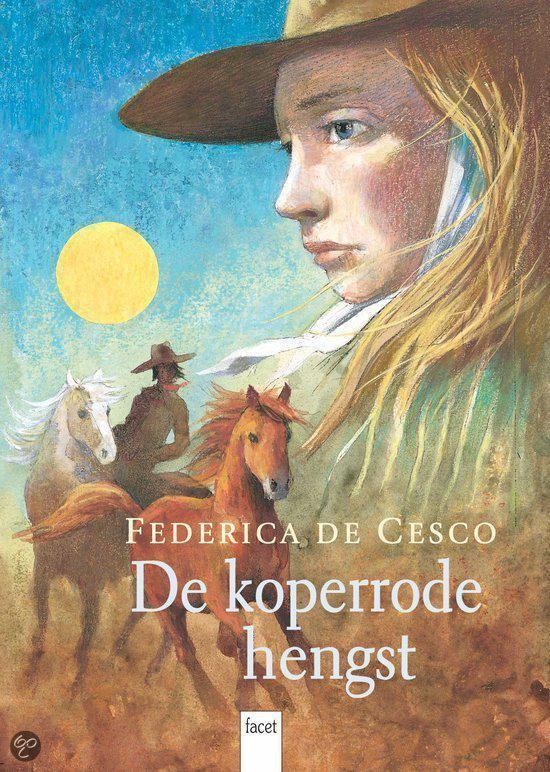 De Koperrode Hengst - Federica De Cesco |