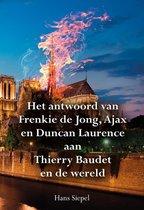 Het antwoord van Frenkie de Jong, Ajax en Duncan Laurence aan Thierry Baudet en de wereld