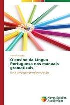 O ensino da Lingua Portuguesa nos manuais gramaticais