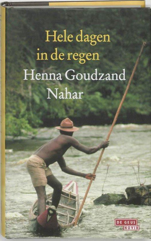Hele dagen in de regen - H. Goudzand Nahar  