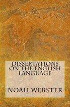Dissertations on the English Language