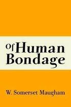 Boek cover Of Human Bondage van W Somerset Maugham