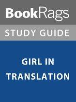 Boek cover Summary & Study Guide: Girl in Translation van Bookrags