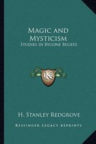 Magic and Mysticism