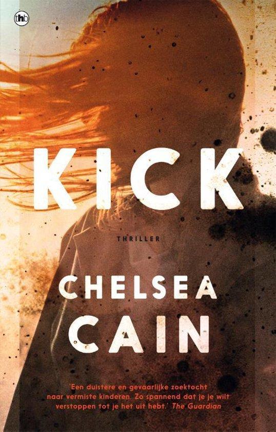 Kick - Chelsea Cain | Fthsonline.com