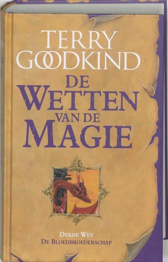 De wetten van de magie 3 - De bloedbroederschap - Terry Goodkind |