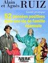 52 pensées positives pour une vie de famille épanouie
