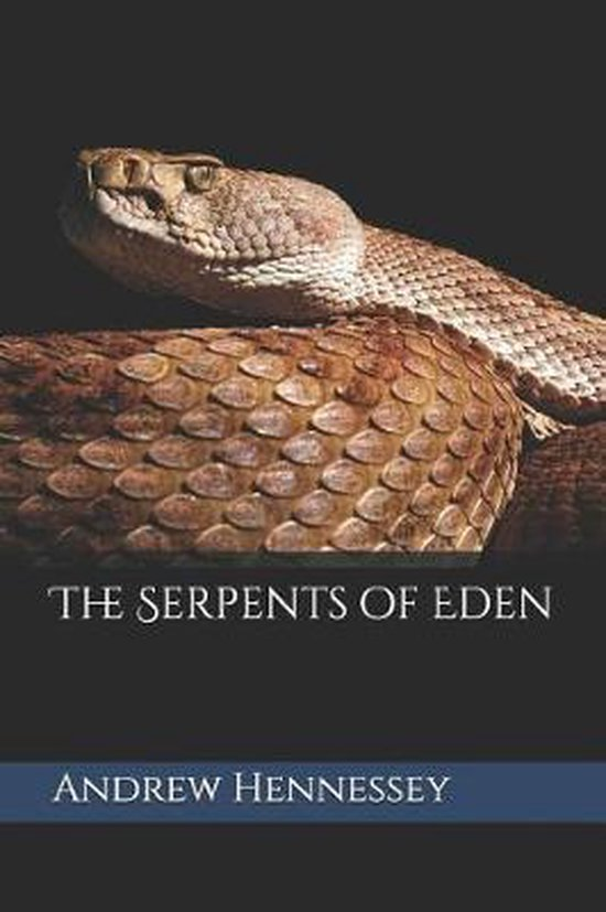 The Serpents of Eden