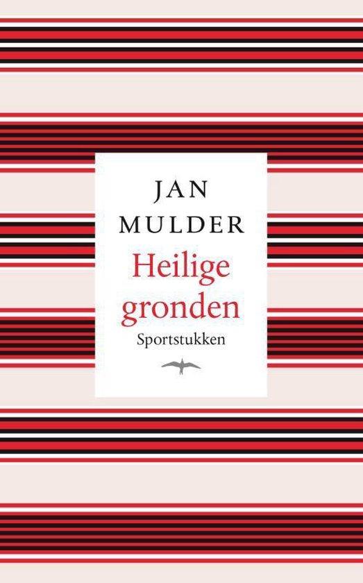 Heilige gronden - Jan Mulder |