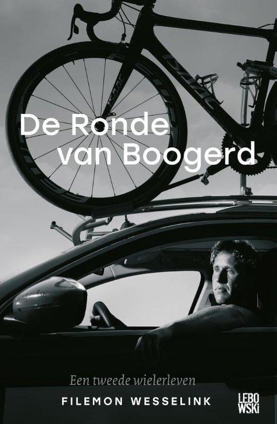 Boek cover De Ronde van Boogerd van Filemon Wesselink (Paperback)