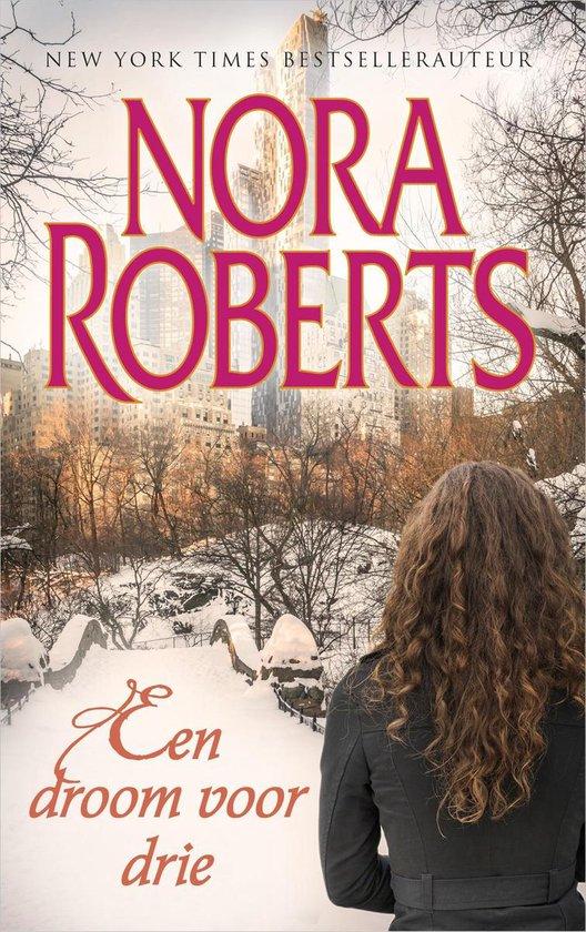 Een droom voor drie - Nora Roberts |