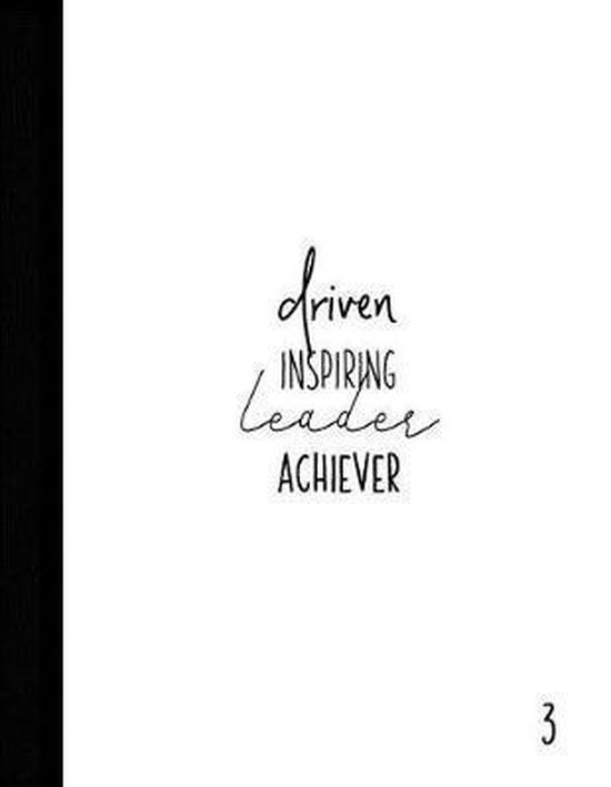 Driven Inspiring Leader Achiever