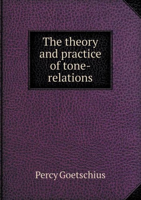 The Theory and Practice of Tone-Relations